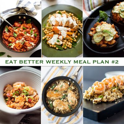 Eat Better Weekly Meal Plan #2