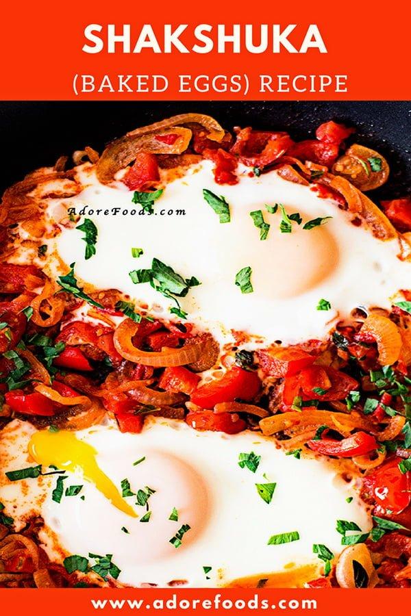 Shakshuka (baked eggs) vegetarian breakfast recipe